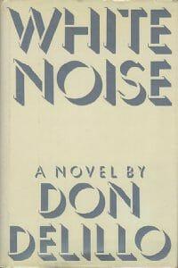 Novela White Noise de don de lillo, sobre como dejar mi trabajo para escribir un libro